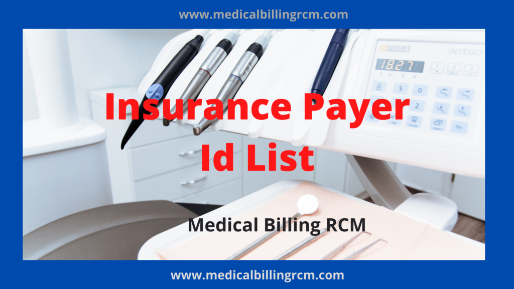 Insurance Payer Id List 2021 | Medical Billing RCM