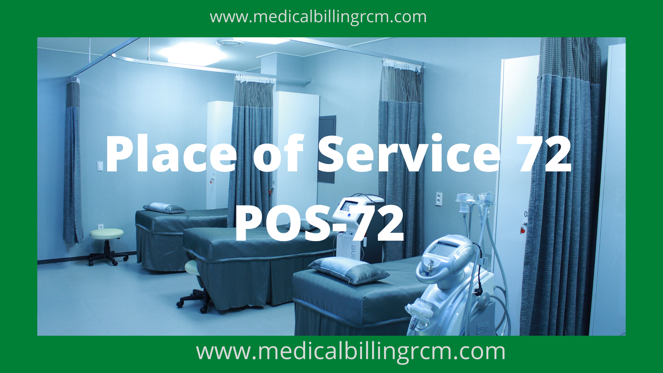 POS 72 in medical billing and coding definition