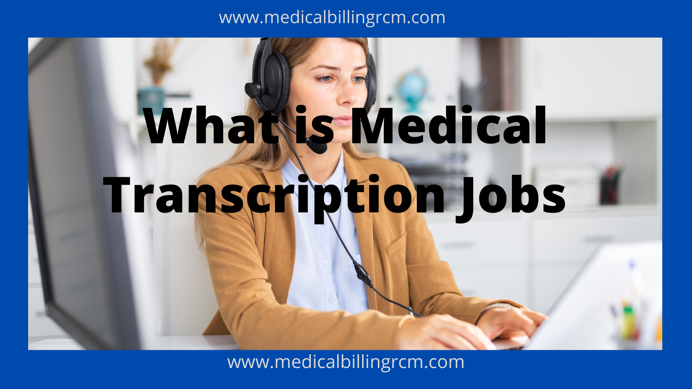 medical transcription jobs and courses