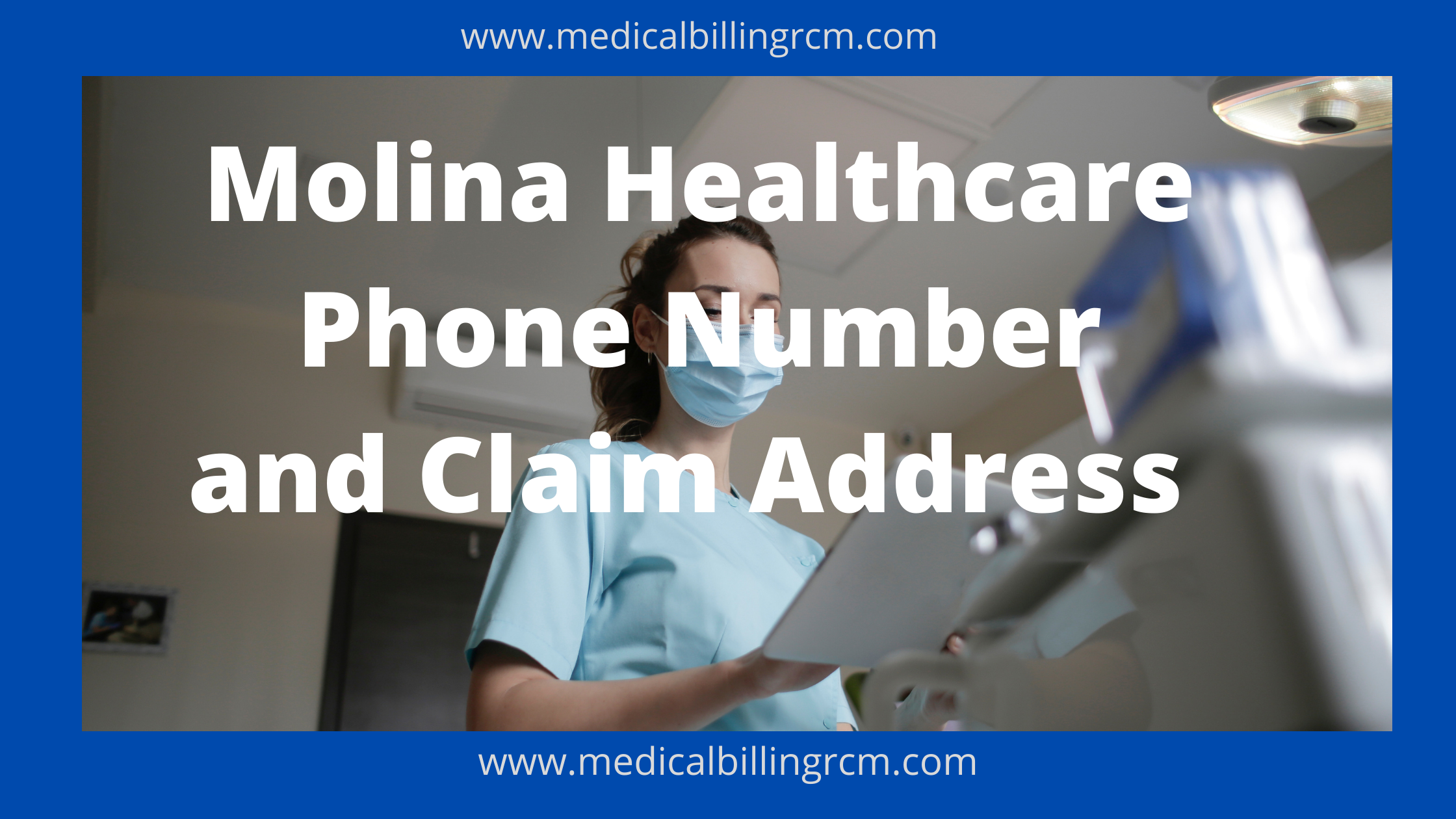 Molina Healthcare Phone numbers and claim addresses