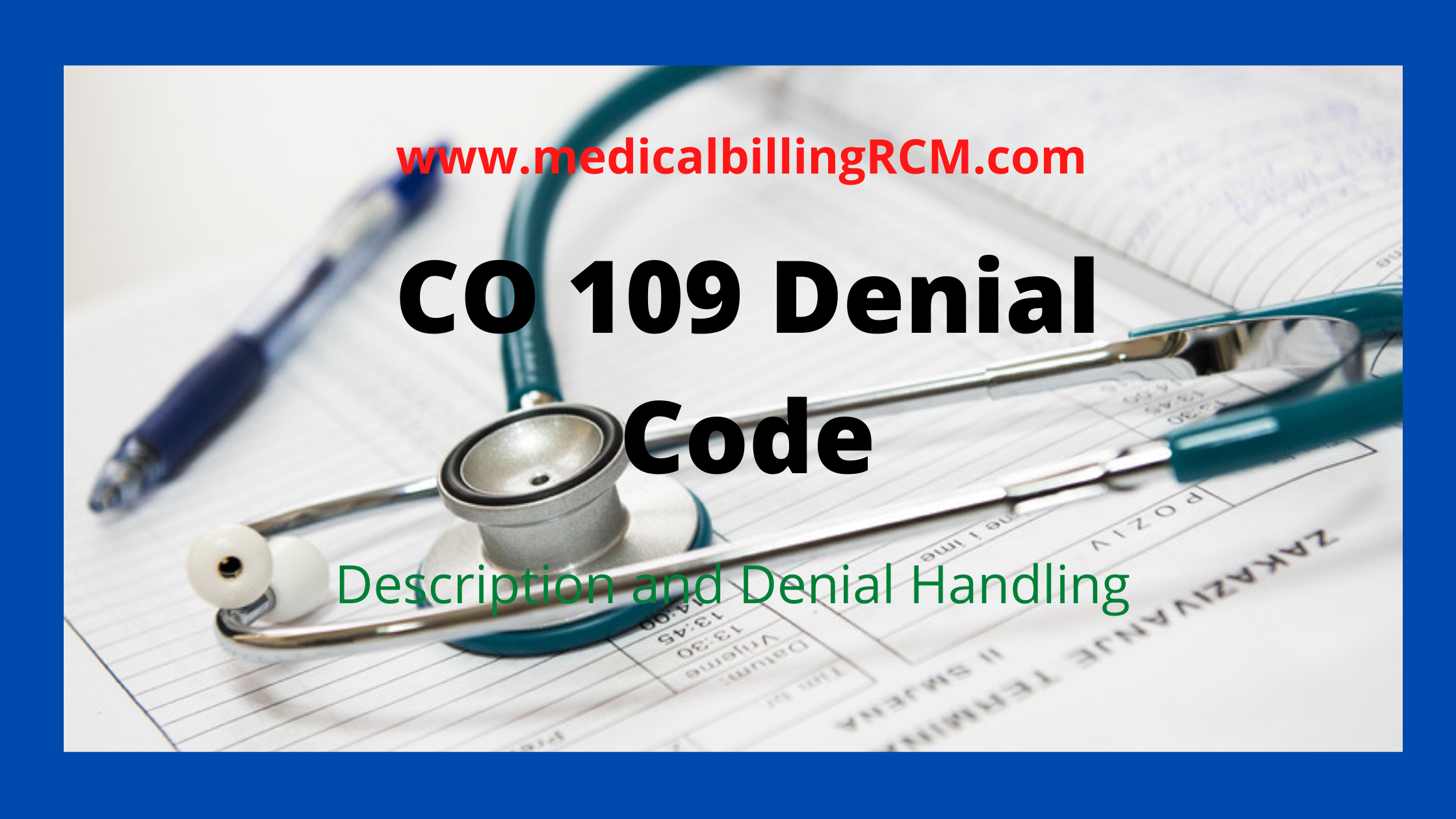 CO 109 denial code meaning and solution