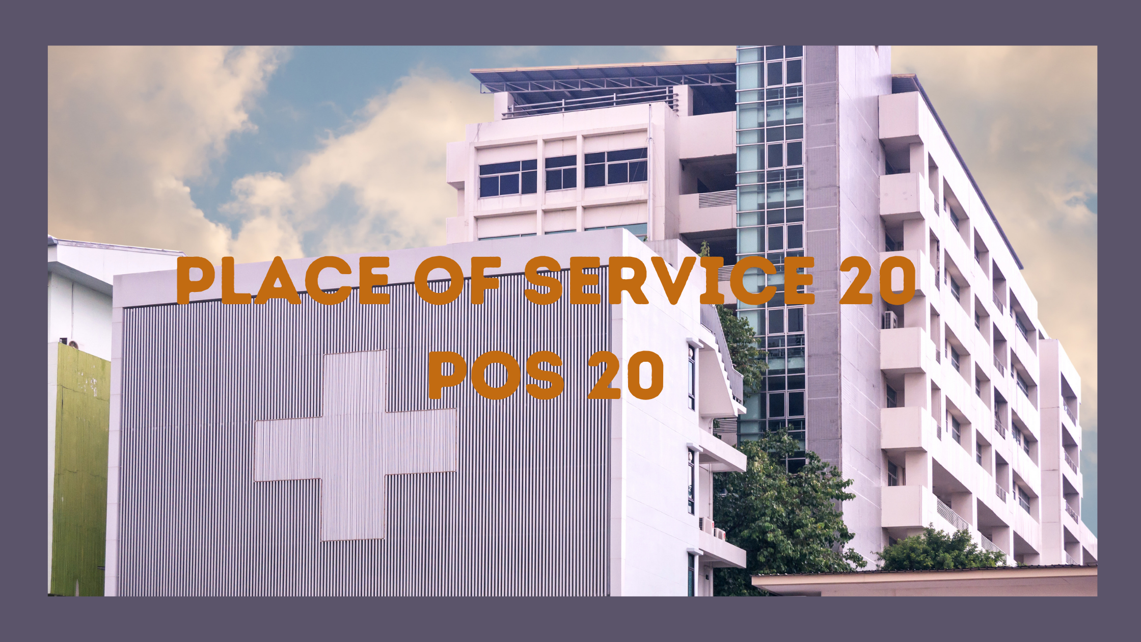 place of service 20 in medical billing